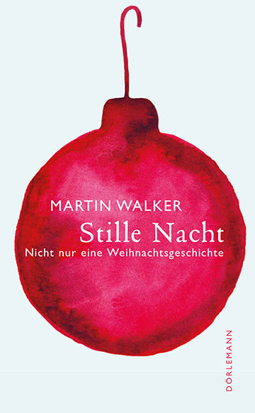 Martin Walker: Stille Nacht