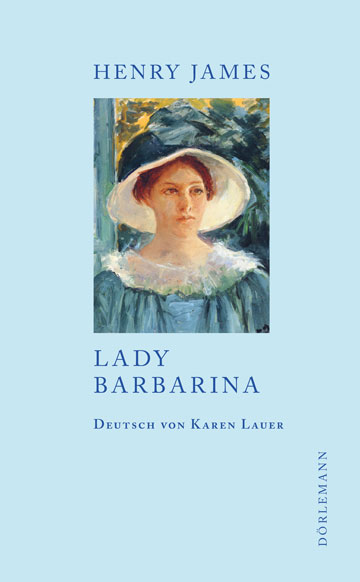Henry James: Lady Barbarina